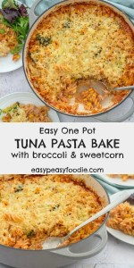 Stuck in a rut with midweek meals? Add this quick and easy One Pot Tuna Pasta Bake with Broccoli and Sweetcorn to your repertoire. It takes just 30 minutes, uses mainly storecupboard ingredients and best of all – there's only one pot to wash! #easy #onepot #pasta #pastabake #tunapastabake #broccoli #sweetcorn #kidfriendly #familydinners #easydinners #under30minutes #midweekmeals #easypeasyfoodie