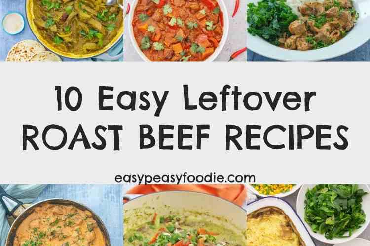 10 Easy Leftover Roast Beef Recipes
