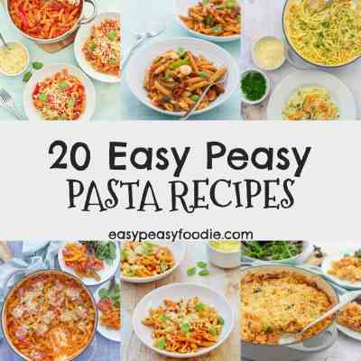 20 Easy Peasy Pasta Recipes