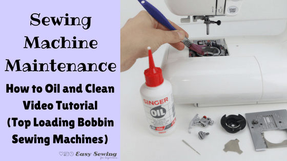 Sewing Machine Maintenance How to Oil and Clean video tutorial for top loading bobbin sewing machines