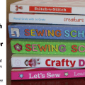 Top 6 Books with Sewing Projects for Kids Featured Image