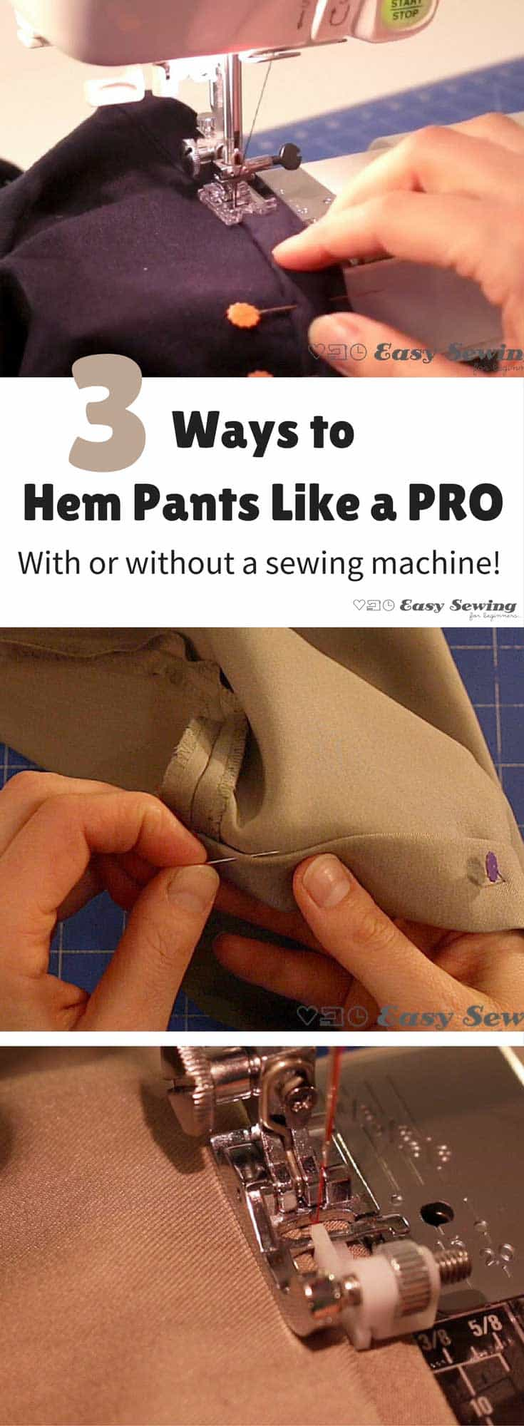 3 ways to hem pants like a PRO! Great links to step by step tutorials.