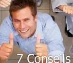 7 conseils pour réussir votre business et tripler votre chiffre !