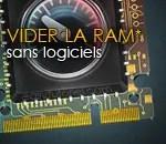 Comment vider de la mémoire et accélérer son PC sans logiciels !