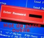 Comment enlever le mot de passe «oublié» du BIOS