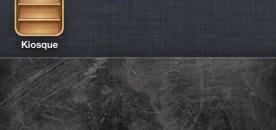 Comment mettre le Kiosque dans un dossier sur iOS 5 ou 6
