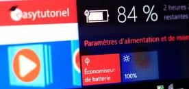 Windows 10 : Comment optimiser l'autonomie de la batterie !
