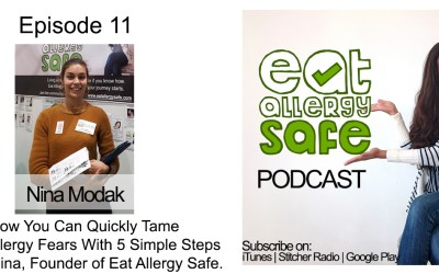 Episode 11: How You Can Tame Your Allergy Fears With 5 Simple Steps