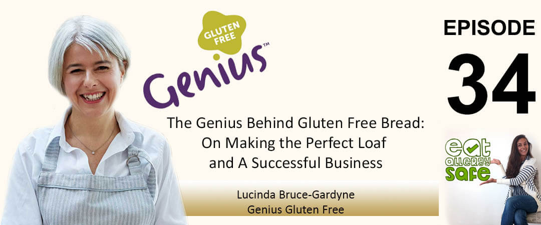 EAS 034: The Genius Behind Gluten Free Bread – How Lucinda Bruce-Gardyne Made the Perfect Loaf and A Successful Business