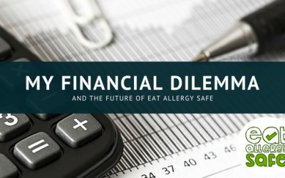 EAS 067: My Financial Dilemma and the Future of Eat Allergy Safe