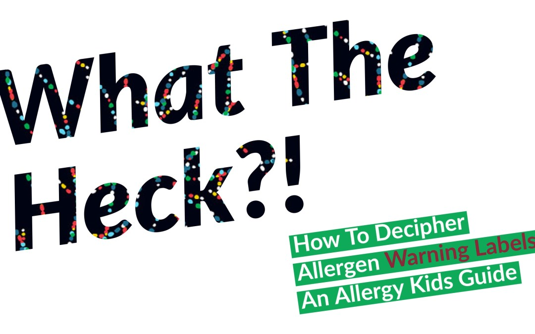 How to Decipher Allergen Warning Labels