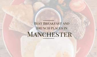 The Best Breakfast and Brunch Places in Manchester