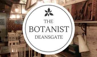 The Botanist – Deansgate Manchester Review