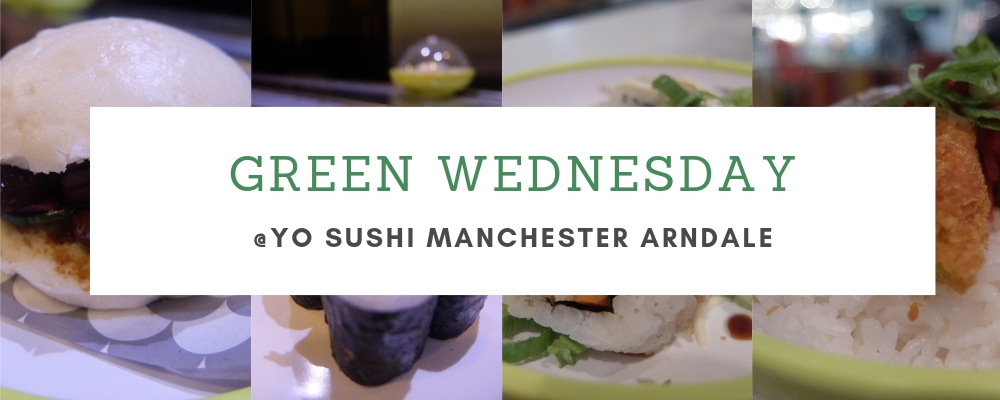 Green Wednesday Yo Sushi