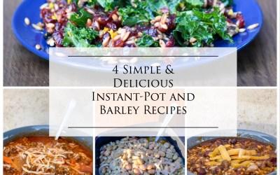 Simple & Delicious Instant Pot & Barley Recipes