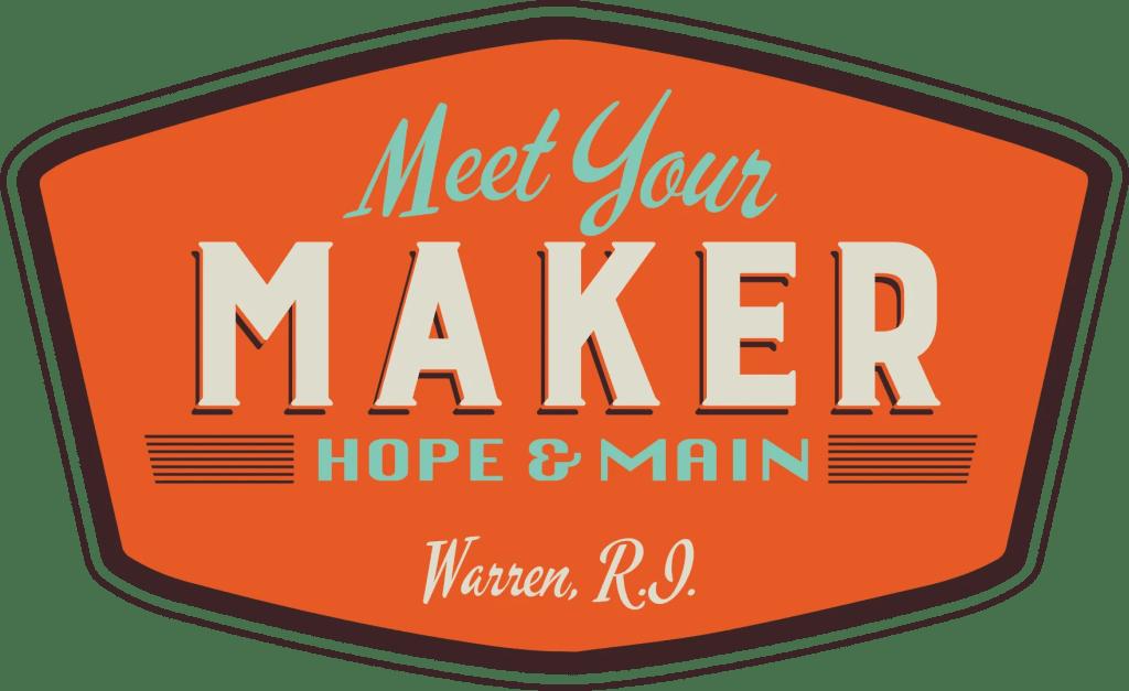 Meet Your Maker Hope & Main