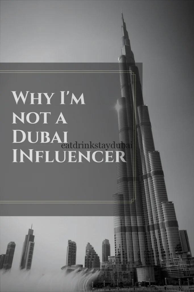 Why I'm not a Dubai Influencer