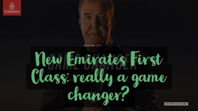 Emirates Airlines First Class: a game changer?