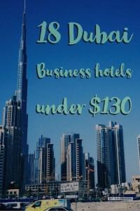 Business hotels Dubai - 18 Dubai business hotels under $130
