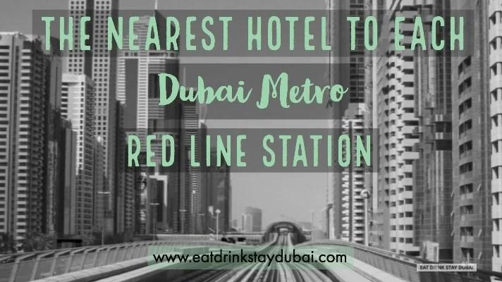 Dubai hotels near Metro Stations