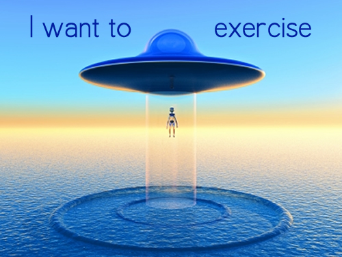 I want to exercise