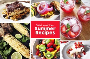 Tried and True Summer Recipes Round-Up