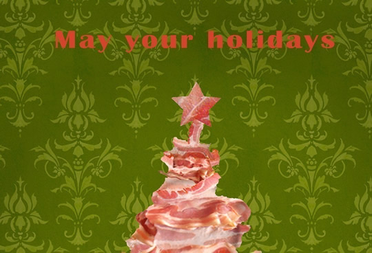 Bacon Christmas Tree Postcards Eat Me Daily
