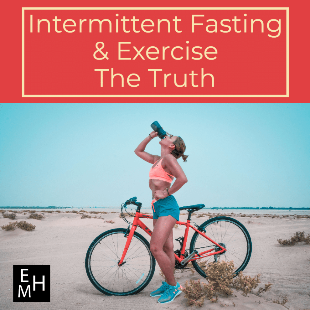 Intermittent Fasting and Exercise - The Truth