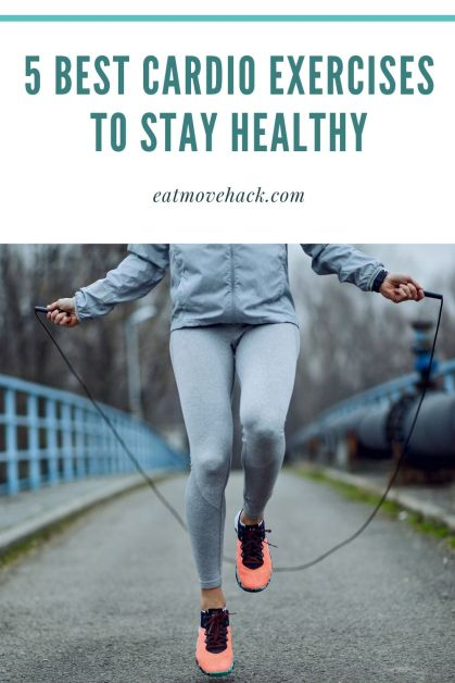 5 Best Cardio Exercises to Stay Healthy