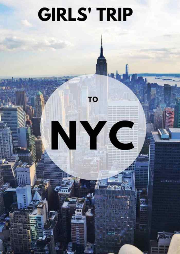 Girls Getaway NYC