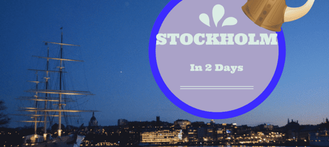 The Best of Stockholm in 2 Days