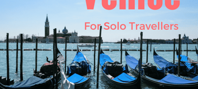 Best Places to Travel Solo: Venice