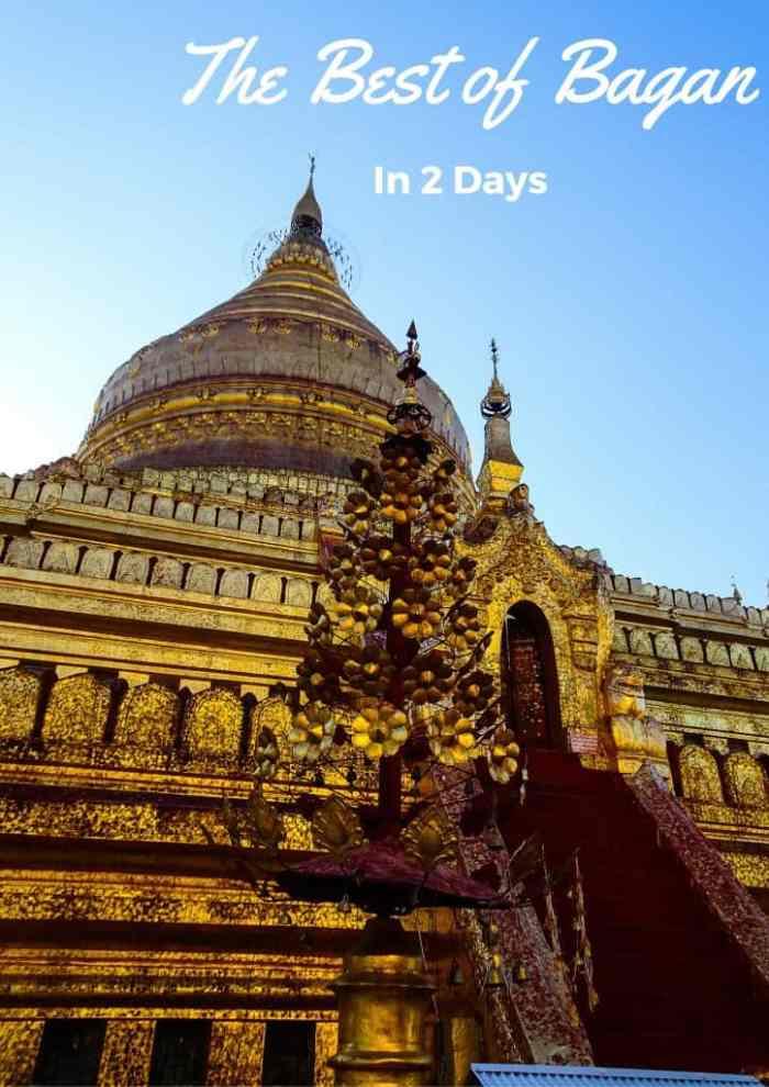 Bagan in 2 Days