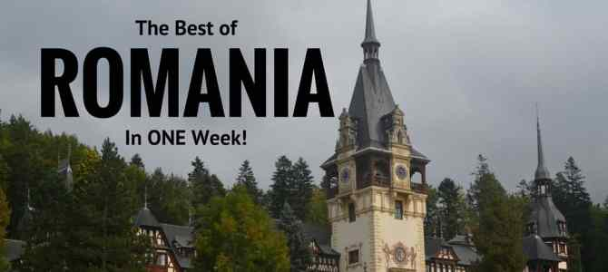 The Best of Romania in 1 Week