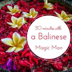 Bali Magic man