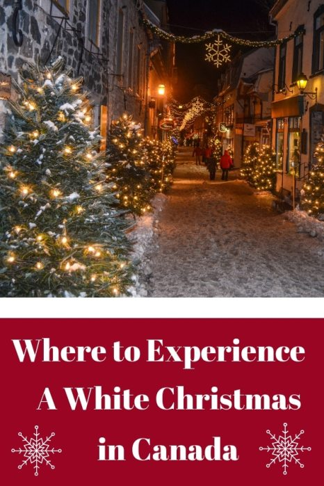Looking to experience a white Christmas in Canada? Here are your best bets! #Christmas #Canada #WhiteChristmas