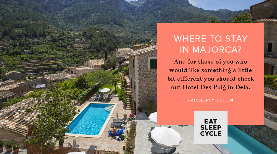 Where To Stay In Majorca - Cycling Tour - Eat Sleep Cycle