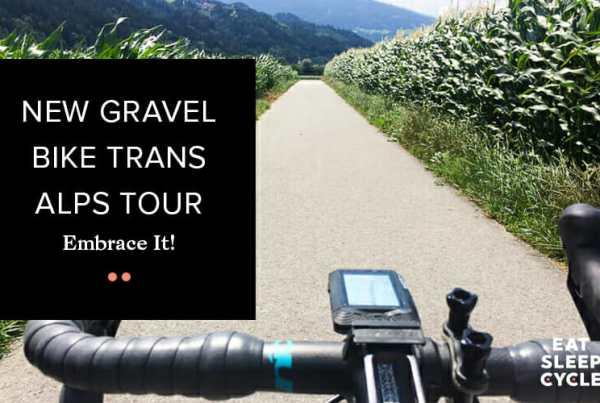 New Gravel Bike Trans Alps Tour - Eat Sleep Cycle