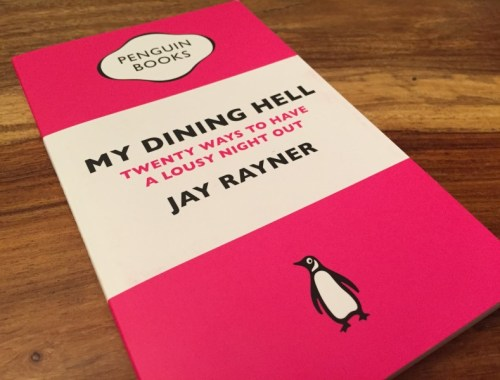 My Dining Hell by Jay Rayner