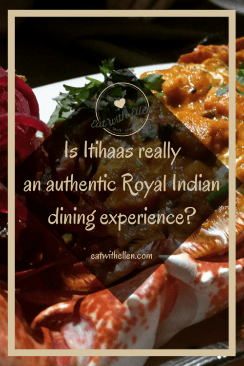 Is Itihaas really an authentic Royal Indian dining experience?