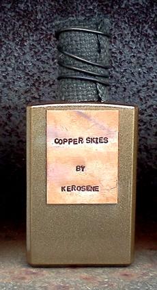 Kerosene Copper Skies