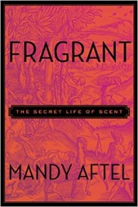 The Secret Life of Scent