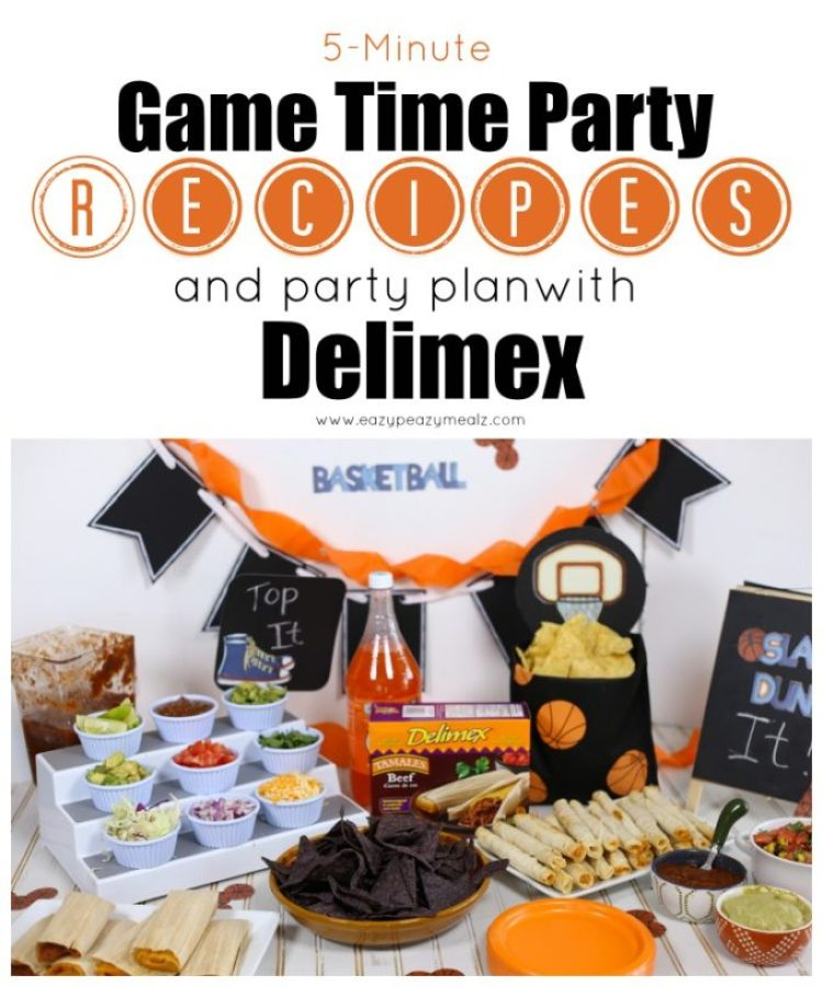 Party recipes and plan with delimex, the perfect party night to go with your basketball game