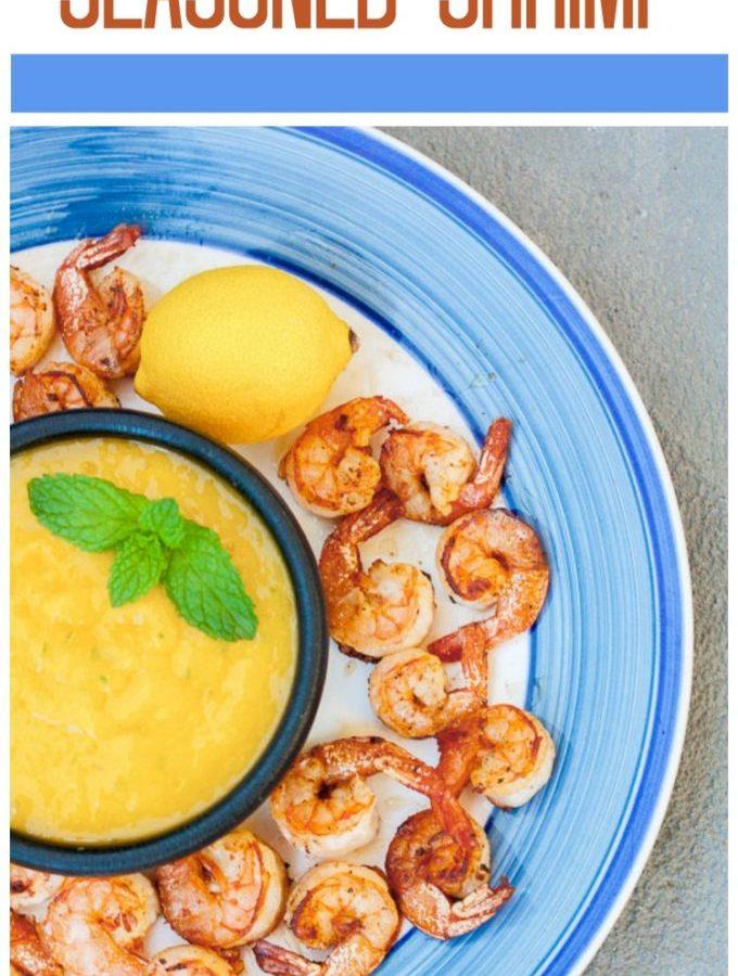 Easy blackened seasoned shrimp with mango dipping sauce