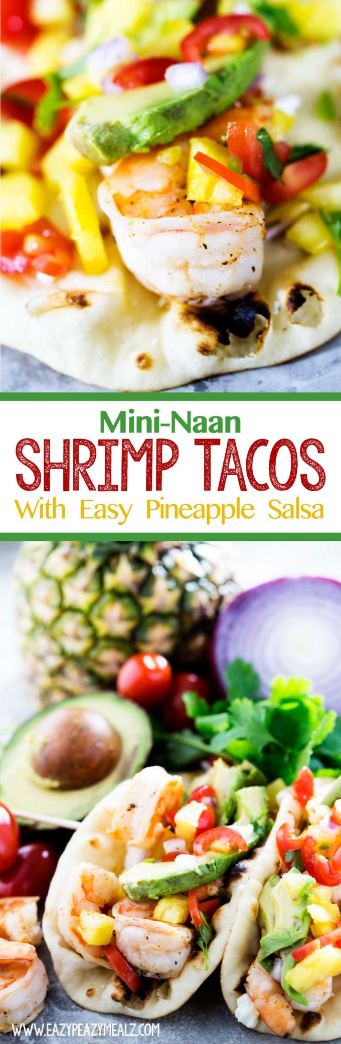 Delicious and easy shrimp tacos with pineapple salsa in a mini naan taco shell.