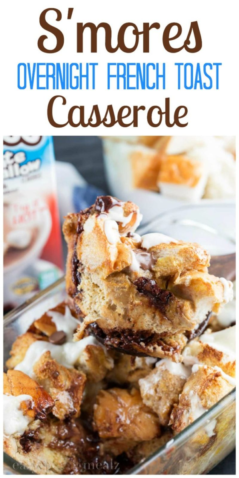 Smores overnight french toast casserole