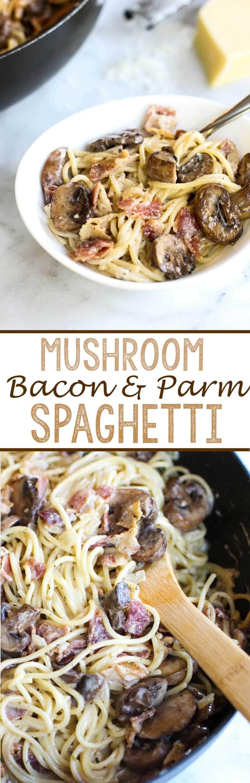 Mushroom bacon and parmesan spaghetti