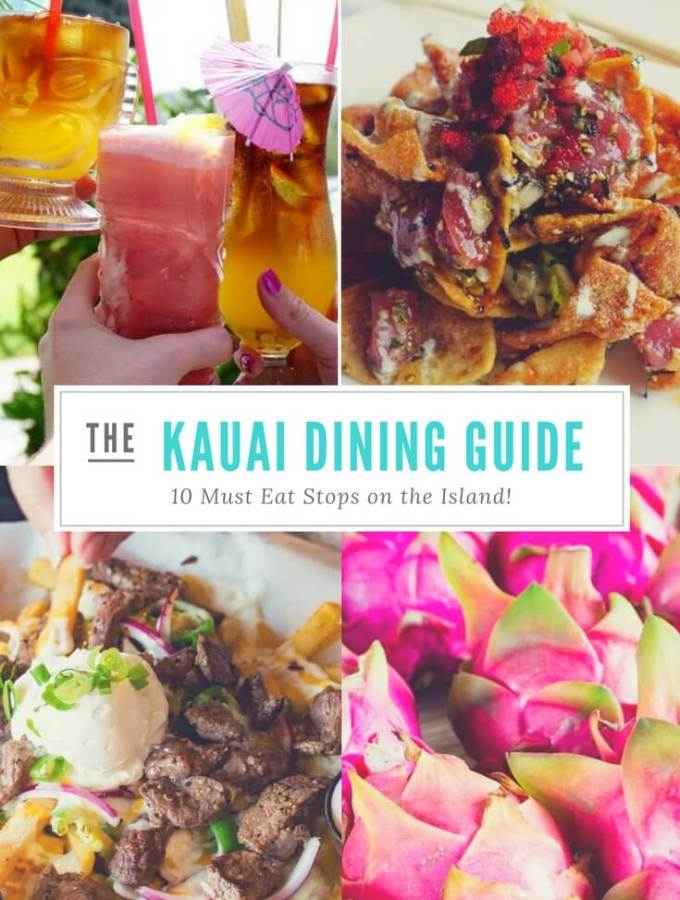 A dining guide to Kauai, Hawaii with the top 10 places to eat