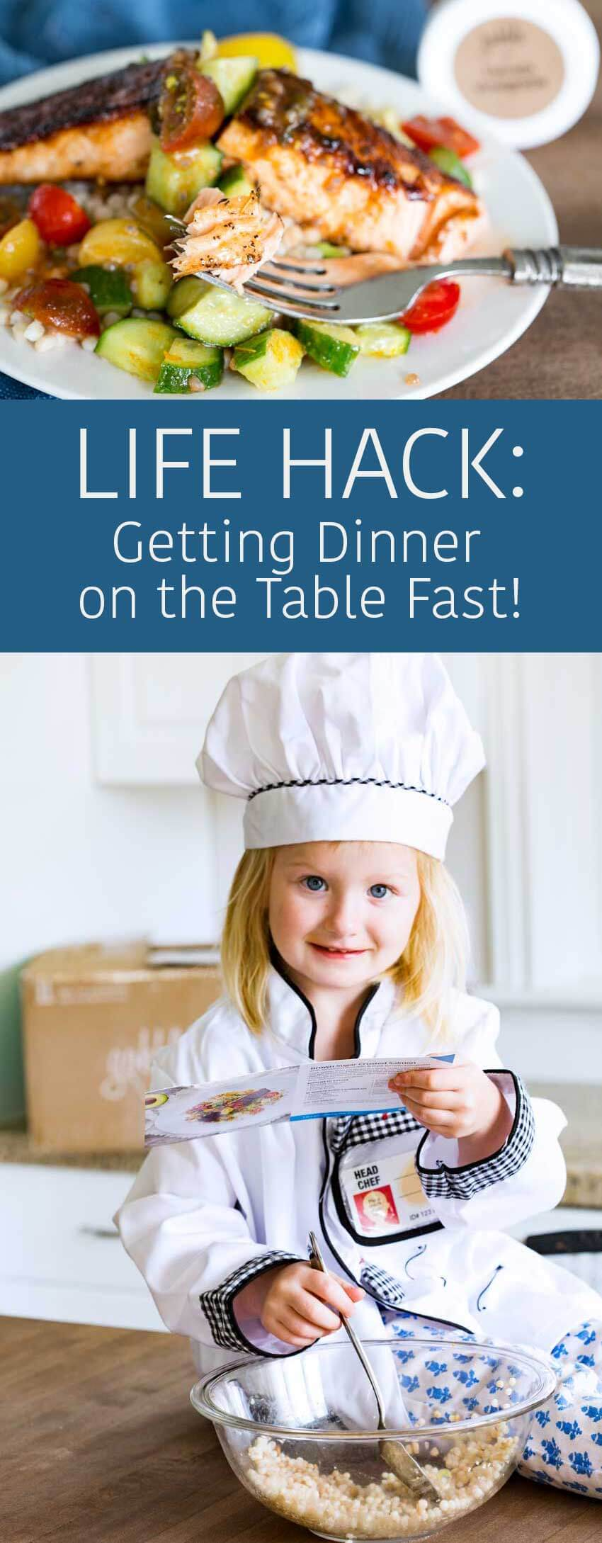Life hacks, how to get dinner on the table fast