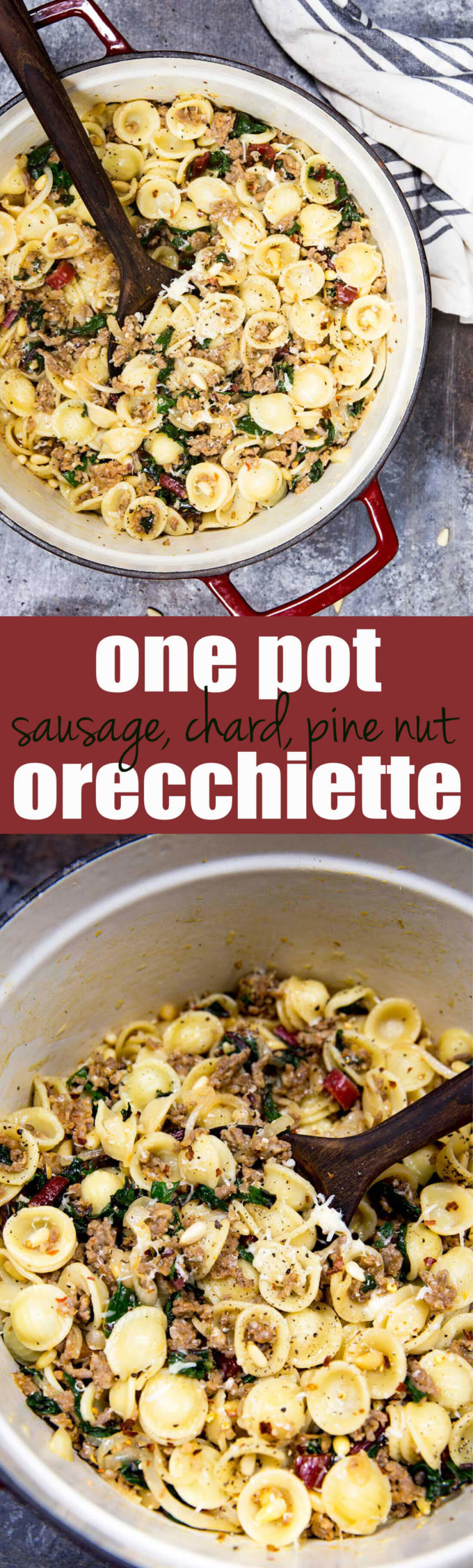 One pan sausage, chard, and pine nut orrecchiette